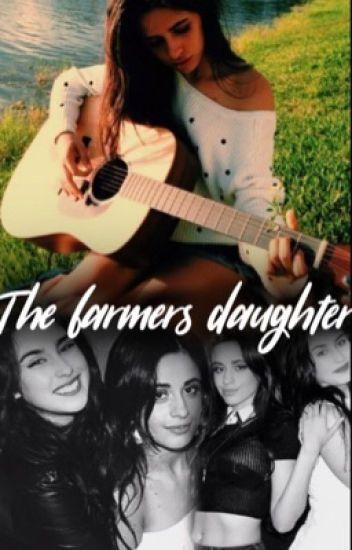 The Farmers Daughter - Camren