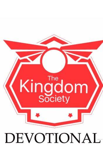 The Kingdom Society (Devotional)
