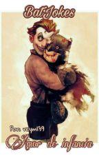 Batjokes ~amor de infancia~  by reym139