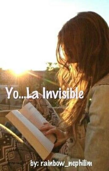 Yo... La Invisible