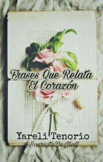 Frases Que Relata El Corazón.