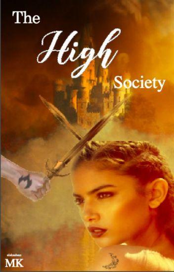 The High Society