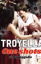Troyella one shots by happygabs