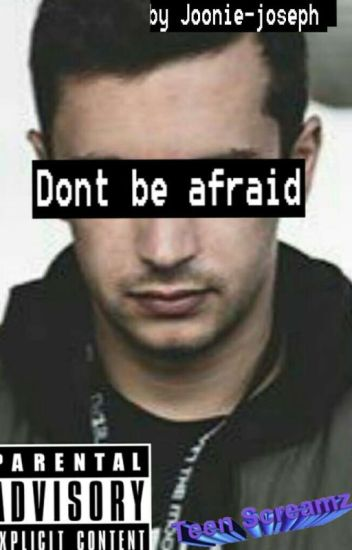 ♡Dont be afraid// Tyler Joseph ✔♡