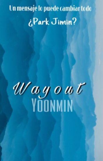 WayOut ➳ yoonmin