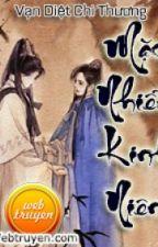 Mặc Nhiễm Kinh Niên (Edit) by PuPu074