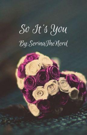 So It's You? (Percy Jackson Soulmate AU) by SerinaTheNerd
