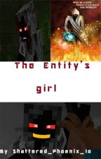The entity's girl {Entity 303 × Reader} by Shattered_Phoenix_10