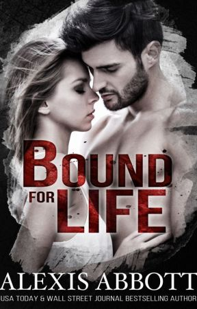 Bound for Life by AlexisAbbottAuthor