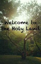 Welcome To The Holy Land by KbKiller8