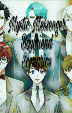 Mystic Messenger Boyfriend Scenarios by -_Unknown_Saeran_-