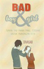 Bad( Boy & Girl )√ by bebysabrina_