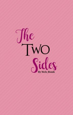 The Two Sides by Nick_Biank
