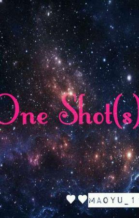 One Shot(s) [Kpop,Ulzzangs,American Idol,Jpop,Jadine,kathniel,Lizquen Or Etc] by Maoyu11
