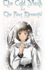 The Cold Mask And Four Elements by elyon0423