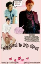 My Dad is My Rival by shimkoong614cb