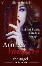 Another vampire - The Angel by gloriashpijati12