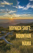 Voynich Shift: Mountain Mama by Surrealian