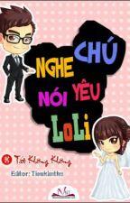 Nghe Nói Chú Yêu Loli by SunShine_Ngo