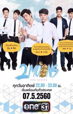 Đọc truyện Novel 2moons The series - Hai vầng trăng sánh đôi - Boylove Đam mỹ Thailand