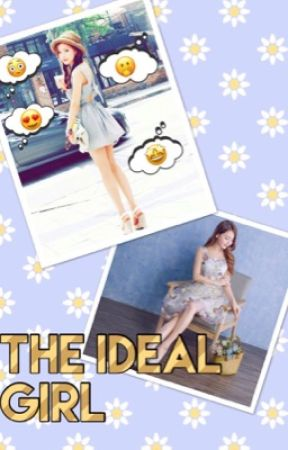 The Ideal Girl (bts, seventeen, got7, nct127, astro, exo, etc. x idolreader) by musiclover6214
