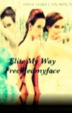 elite my way by freckledmyface