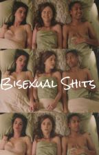 Bisexual Shits - שיט של ביסקסואלים by Little-halo