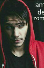 amor de zombie (kronno y tu)(Hot) by cornio_anonimo