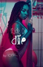 Ride Or Die by ICYSIS_