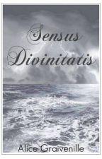 Sensus Divinitatis by AliceGraivenille
