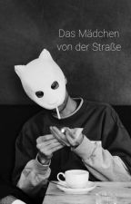 Cro -Das Mädchen von der Straße | Abgeschlossen by carloslifestylestory