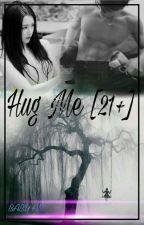 Hug Me [Sehun X Irene] [21+] by BabyAM_