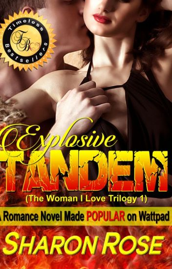 The Woman I love: Explosive Tandem (Published)
