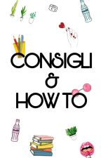 CONSIGLI E HOW-TO! by HurricaneDreams