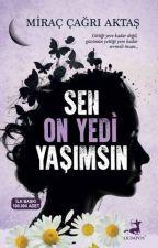 SEN ON YEDİ YAŞIMSIN (Ara Verildi) by AlievaFatima