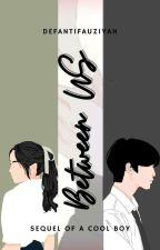 Between Us by DefantiFauziyah