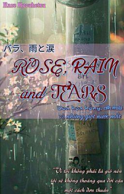 Rose, Rain and Tears (18+)