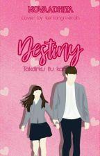 Destiny by novaadhita