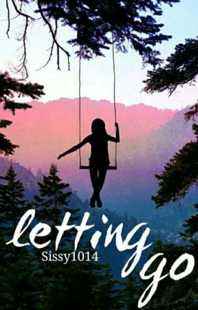 Letting Go by sissy1014