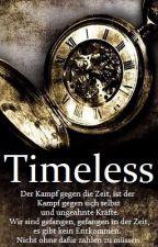 Timeless by xxwillweeverlearnxx