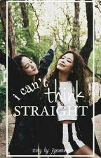 I Can't Think Straight | JenSoo ✔ by Jigeumun