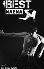 Best Naena (NC 21+) by Yadongeee