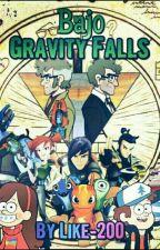 Bajo Gravity Falls  by like-2002