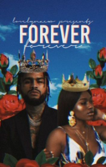 Forever: A Dave East Story (SLOW UPDATES)