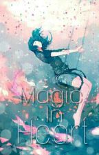 Magic In Heart by jung_jae14