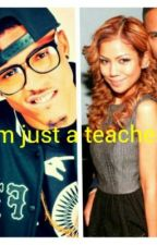 I'm just a teacher (Never fall in love with a young thug pt 2) by BlacAzianGodess