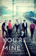 BTS x Reader   You're Mine by rinn_choi