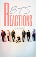 🌺BTS Reactions🌺 by ryulight