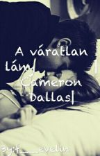 A váratlan lány Cameron Dallas by f___evelin