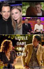 Little Care Big Love (Romanogers) by alebarrolife